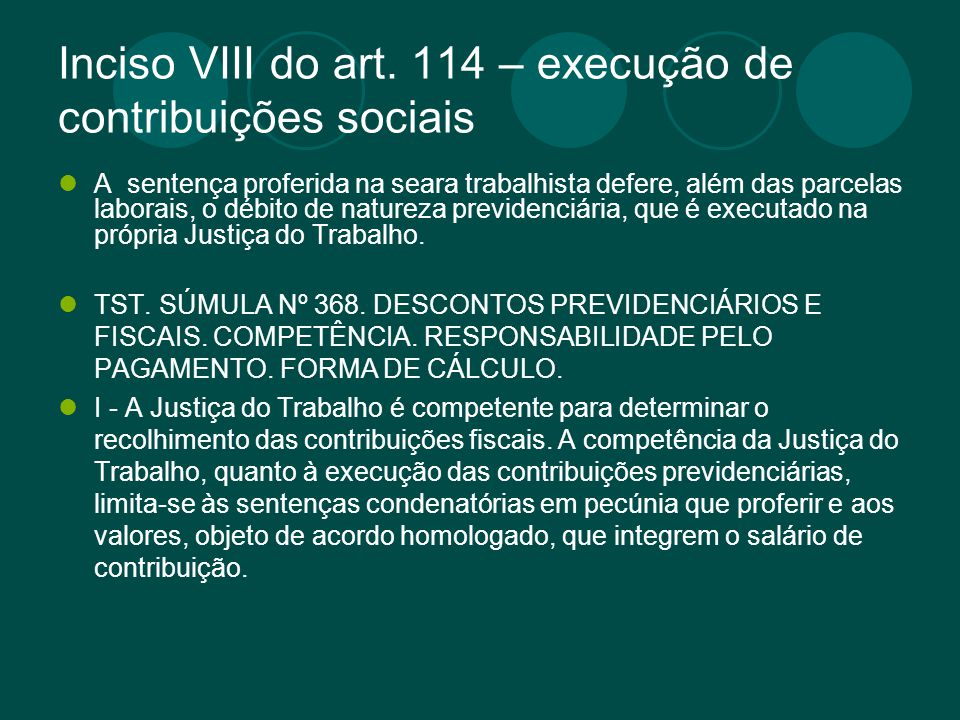 Inciso VIII do art. 114 – execução de contribuições sociais
