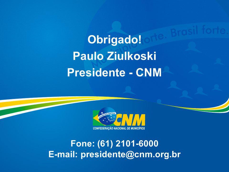 Fone: (61) 2101-6000 E-mail: presidente@cnm.org.br