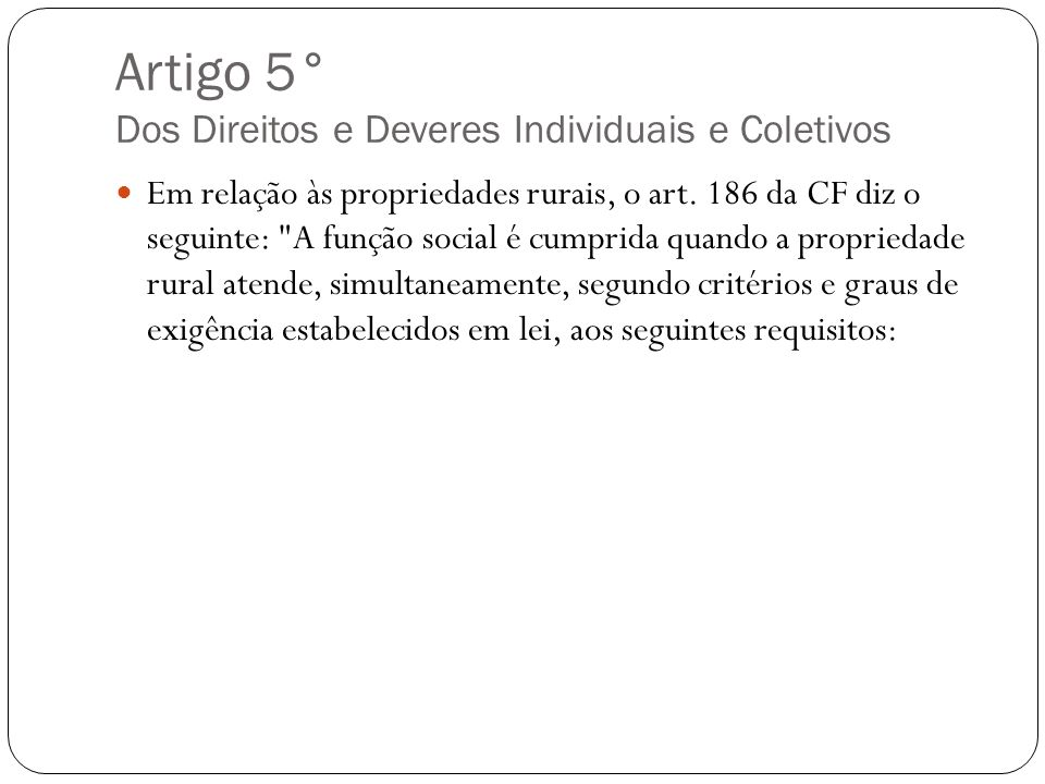 Artigo 5° Dos Direitos e Deveres Individuais e Coletivos