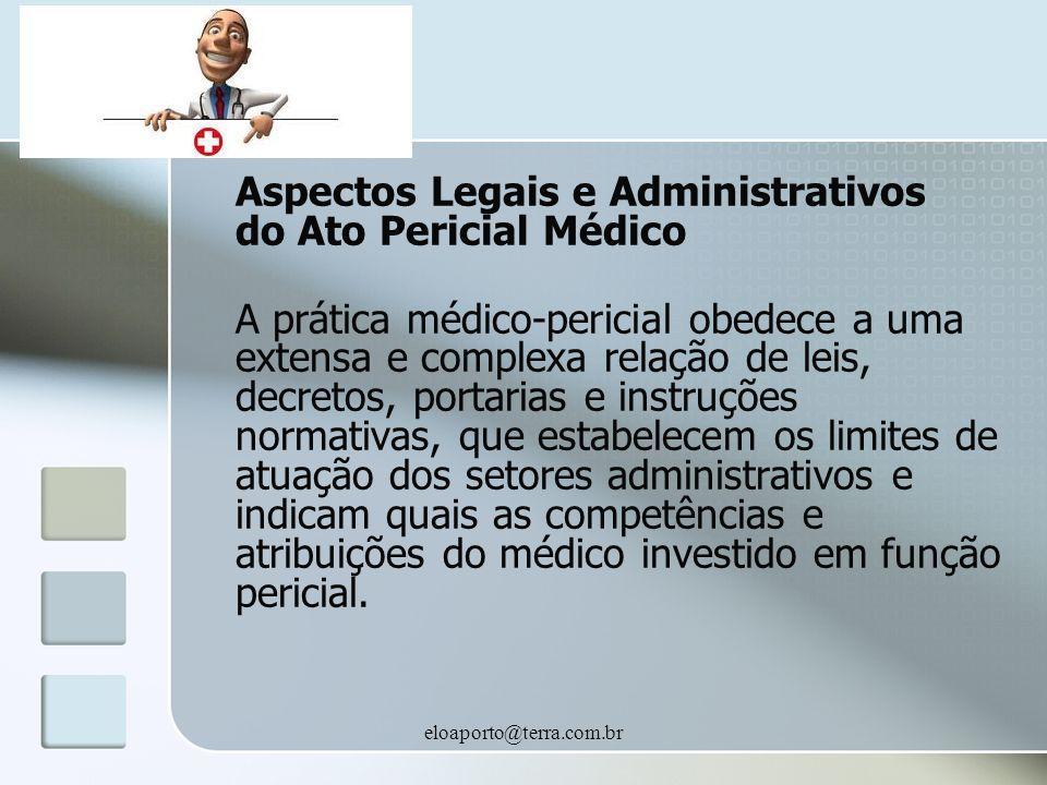 Aspectos Legais e Administrativos do Ato Pericial Médico