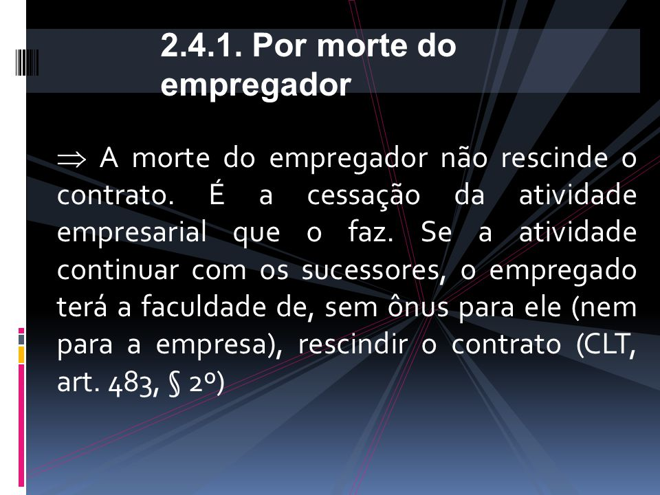 2.4.1. Por morte do empregador