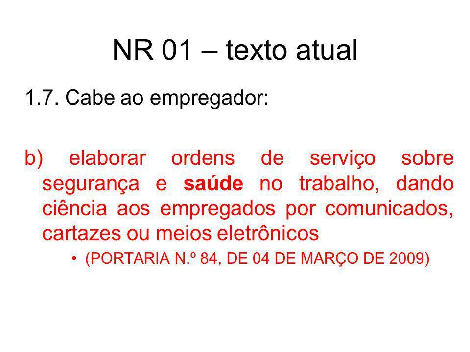 NR 01 – texto atual 1.7. Cabe ao empregador: