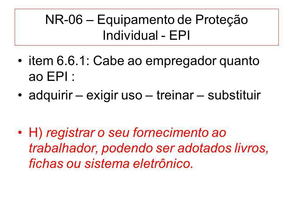 NR-06 – Equipamento de Proteção Individual - EPI