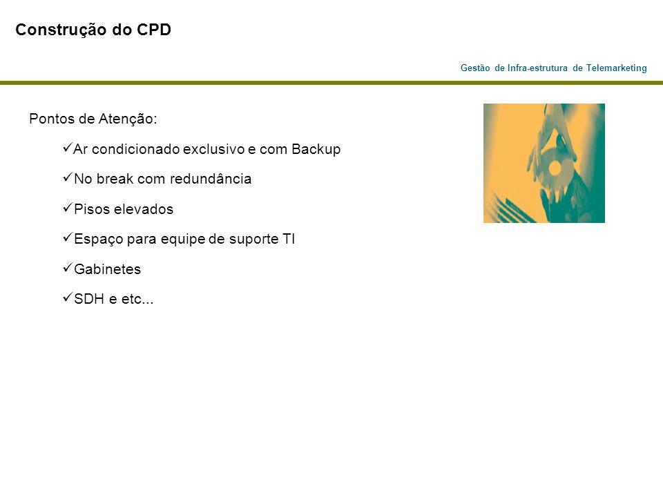 Construção do CPD Pontos de Atenção: