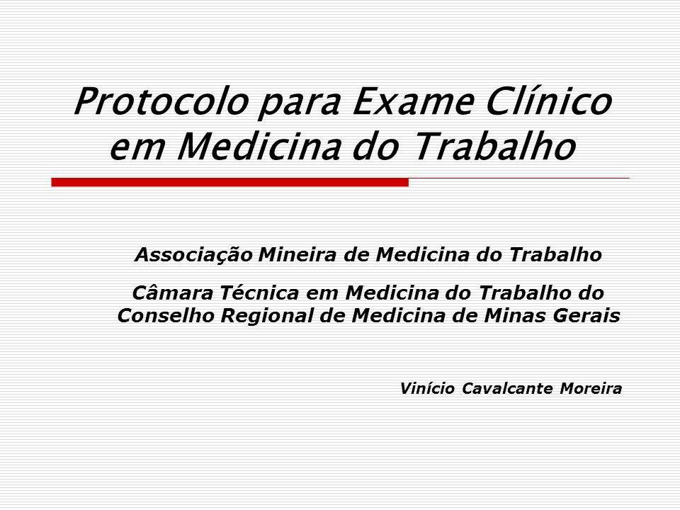 Protocolo para Exame Clínico em Medicina do Trabalho