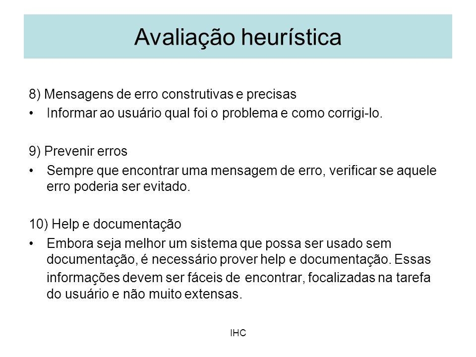 Avaliação heurística 8) Mensagens de erro construtivas e precisas