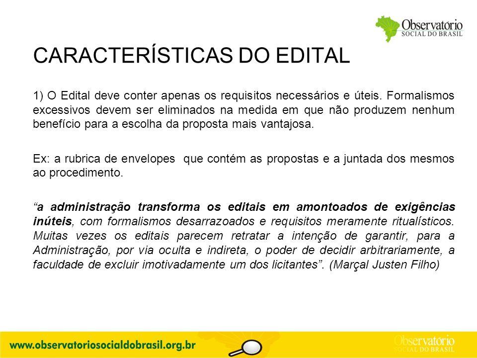 CARACTERÍSTICAS DO EDITAL