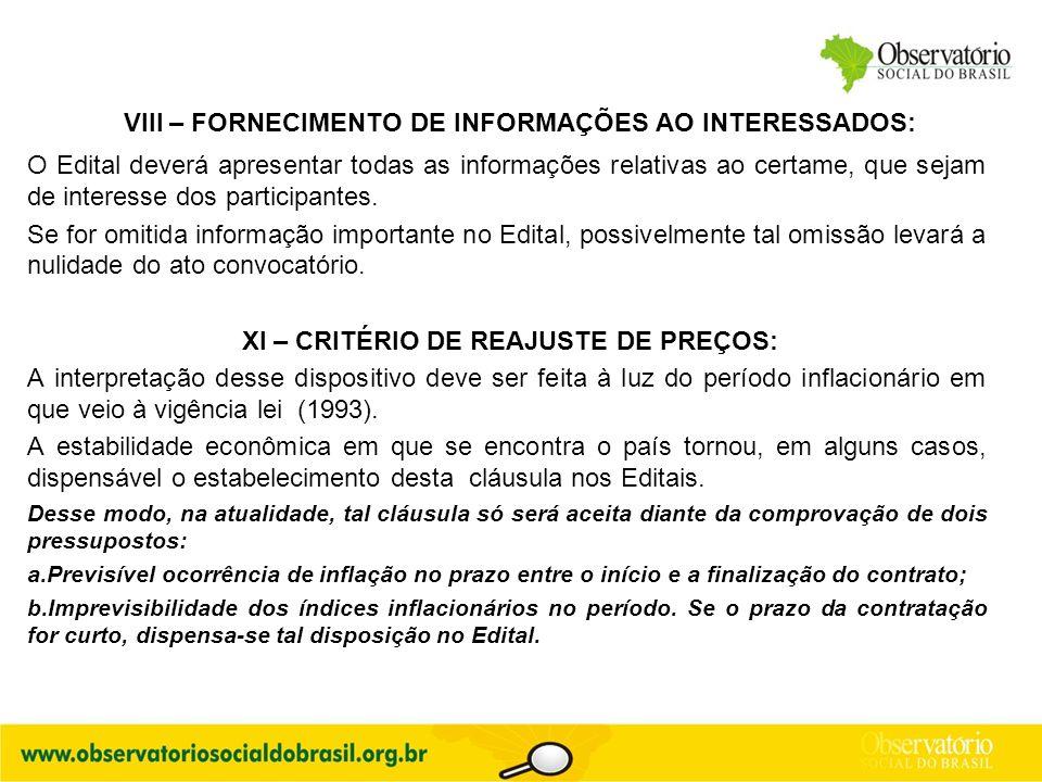 VIII – FORNECIMENTO DE INFORMAÇÕES AO INTERESSADOS: