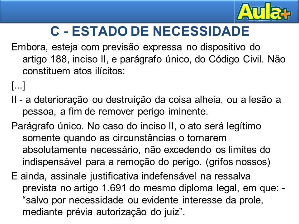 C - ESTADO DE NECESSIDADE