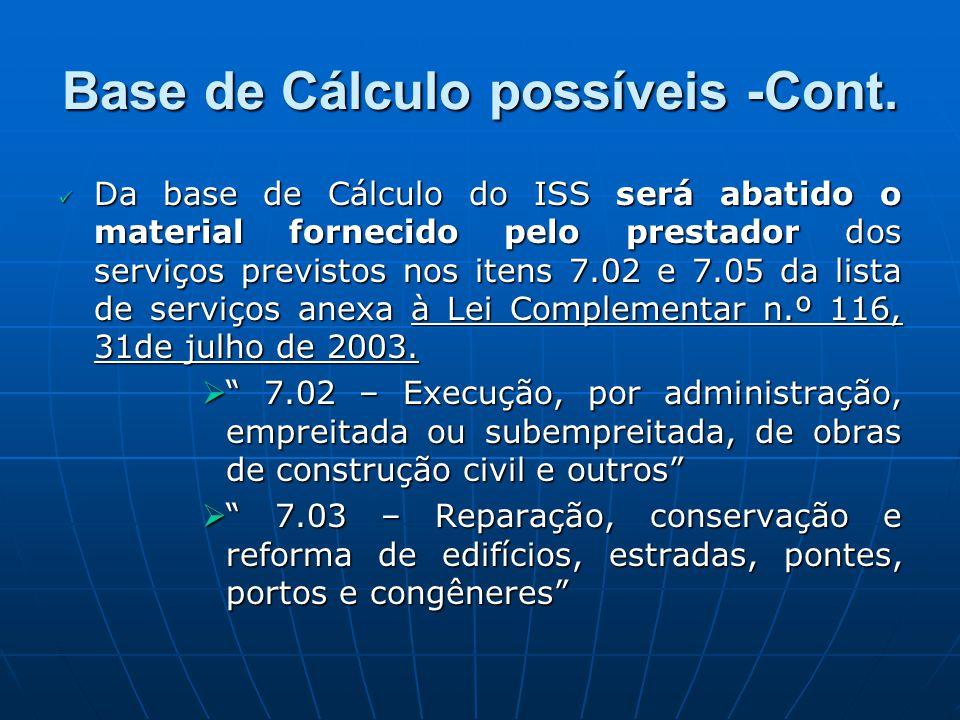 Base de Cálculo possíveis -Cont.