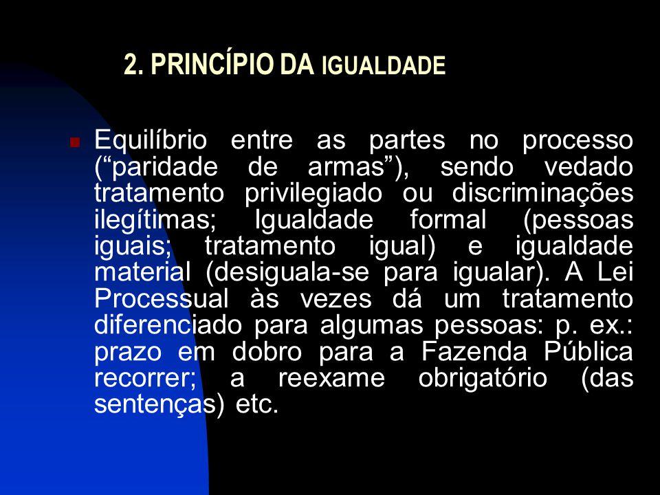 2. PRINCÍPIO DA IGUALDADE