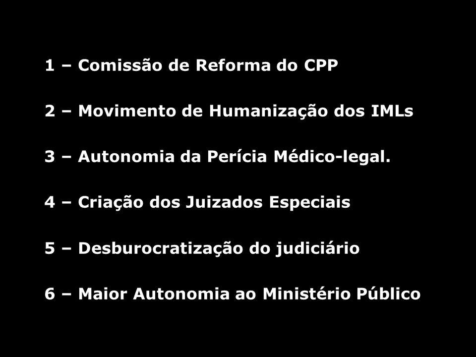 1 – Comissão de Reforma do CPP