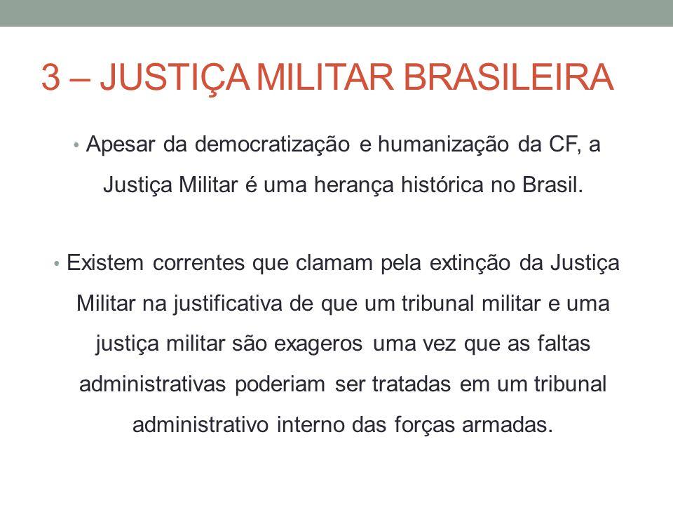 3 – JUSTIÇA MILITAR BRASILEIRA