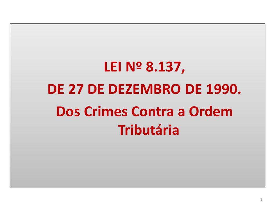 Dos Crimes Contra a Ordem Tributária