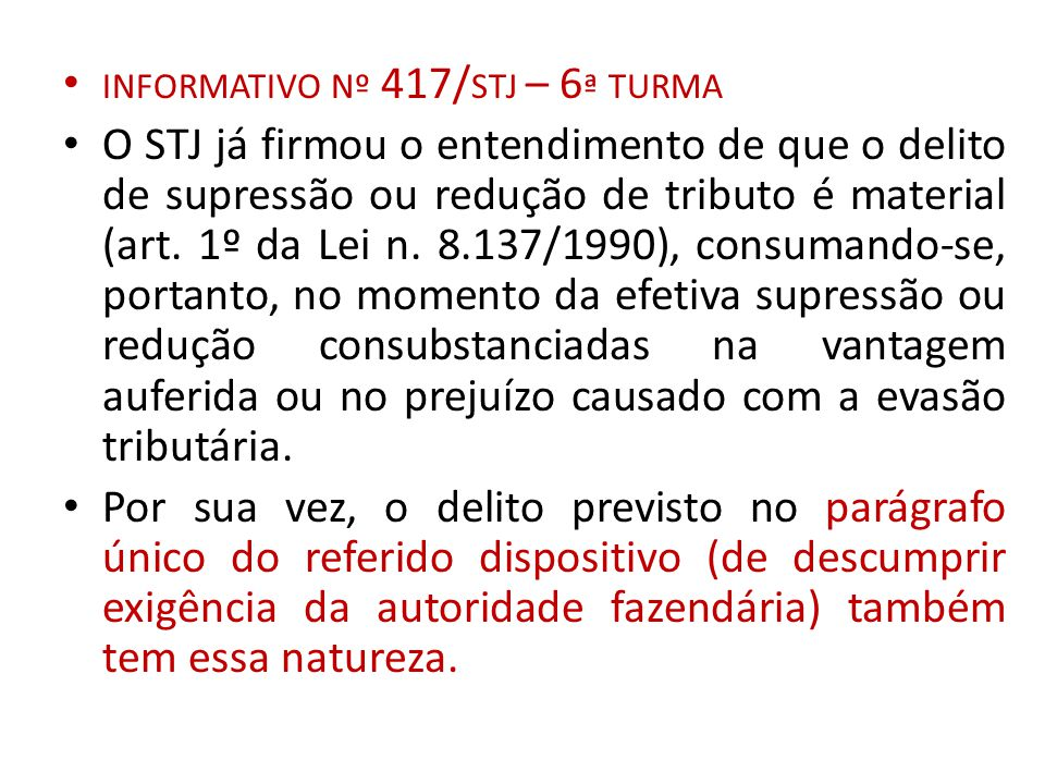 informativo nº 417/stj – 6ª turma