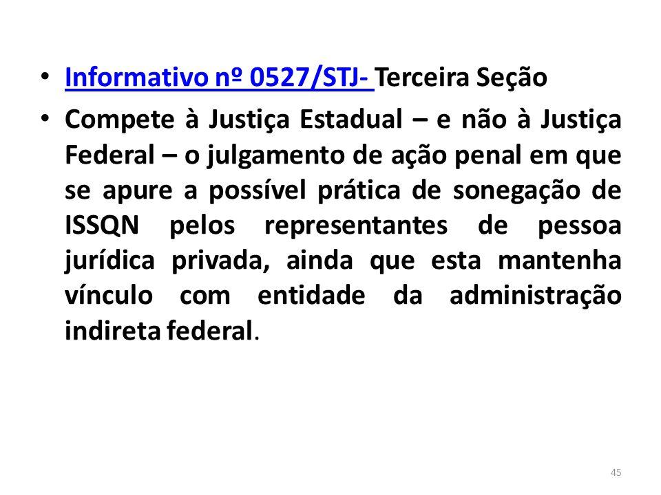 Informativo nº 0527/STJ- Terceira Seção