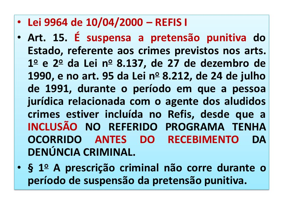 Lei 9964 de 10/04/2000 – REFIS I