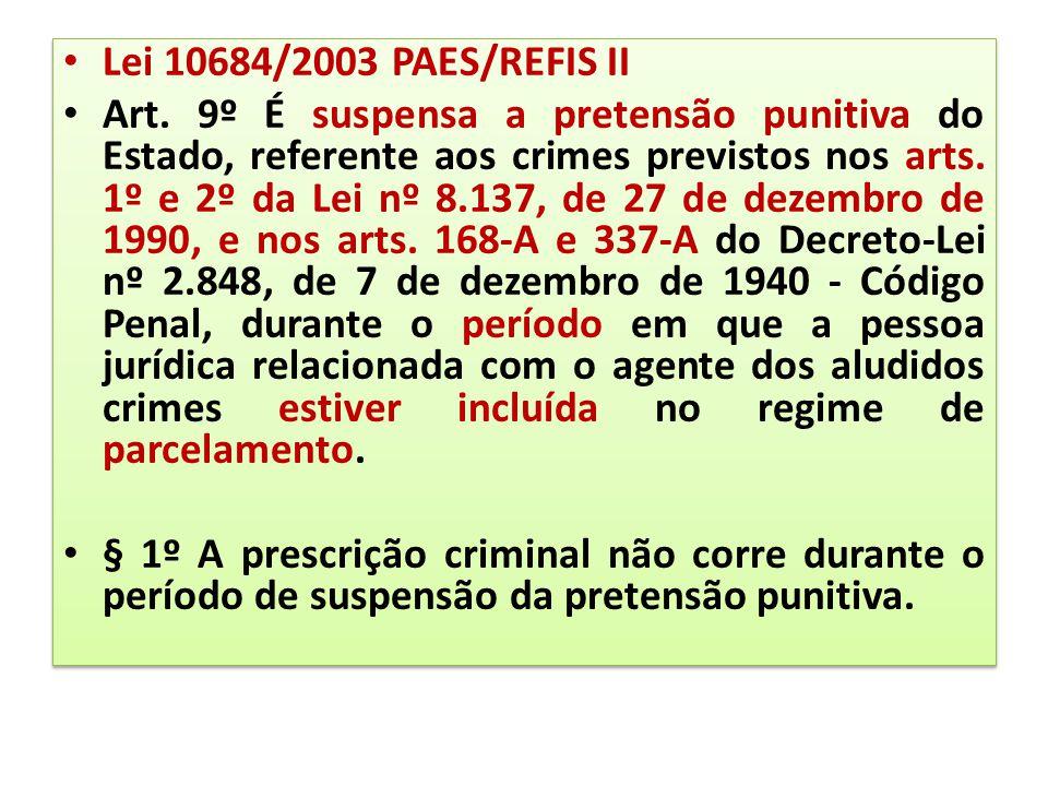Lei 10684/2003 PAES/REFIS II