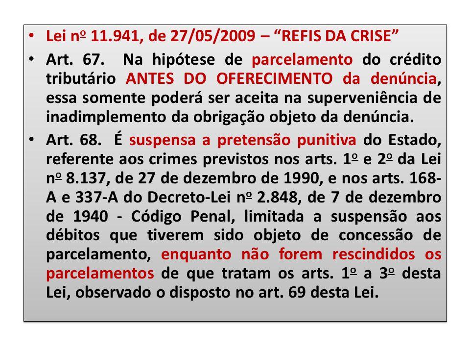 Lei no 11.941, de 27/05/2009 – REFIS DA CRISE