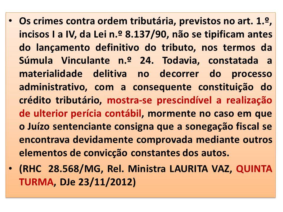 Os crimes contra ordem tributária, previstos no art. 1