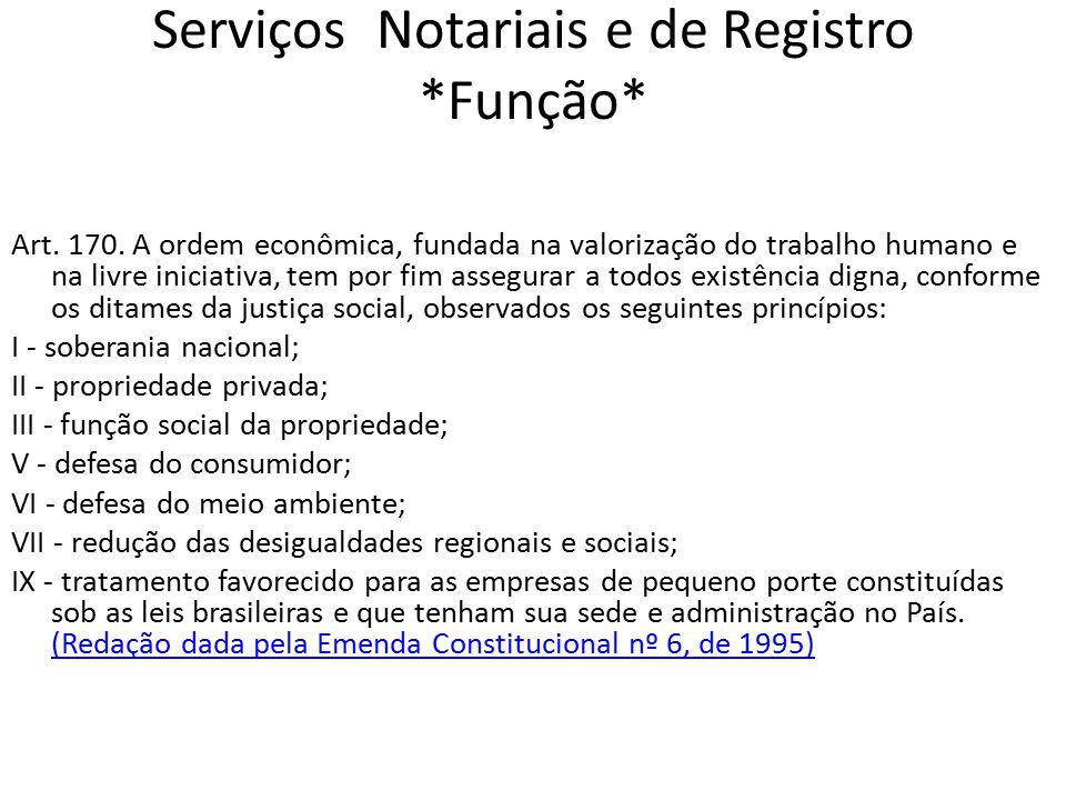 Serviços Notariais e de Registro *Função*