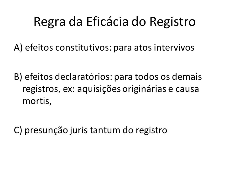 Regra da Eficácia do Registro