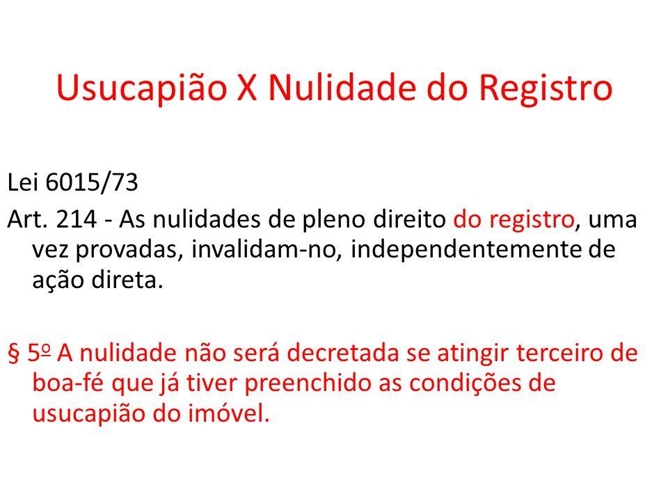 Usucapião X Nulidade do Registro