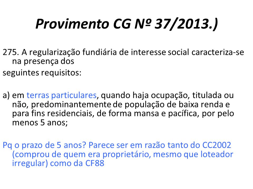 Provimento CG Nº 37/2013.)