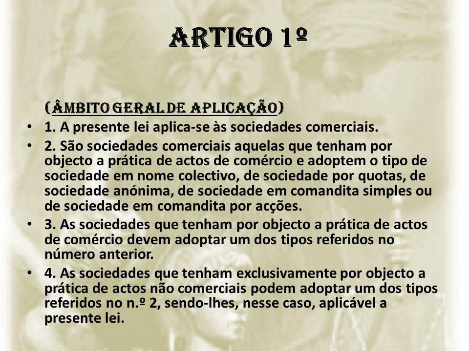 Artigo 1º (Âmbito geral de aplicação)