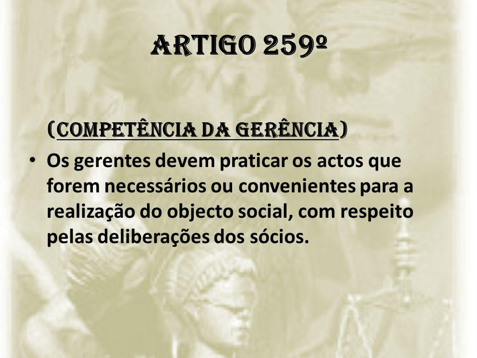 Artigo 259º (Competência da gerência)