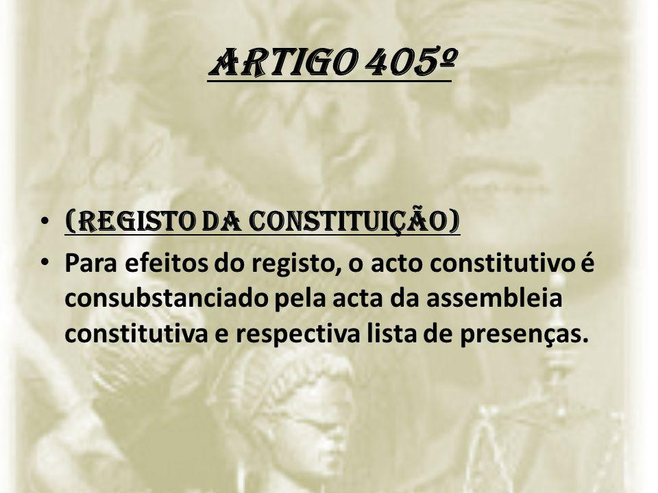 Artigo 405º (Registo da constituição)