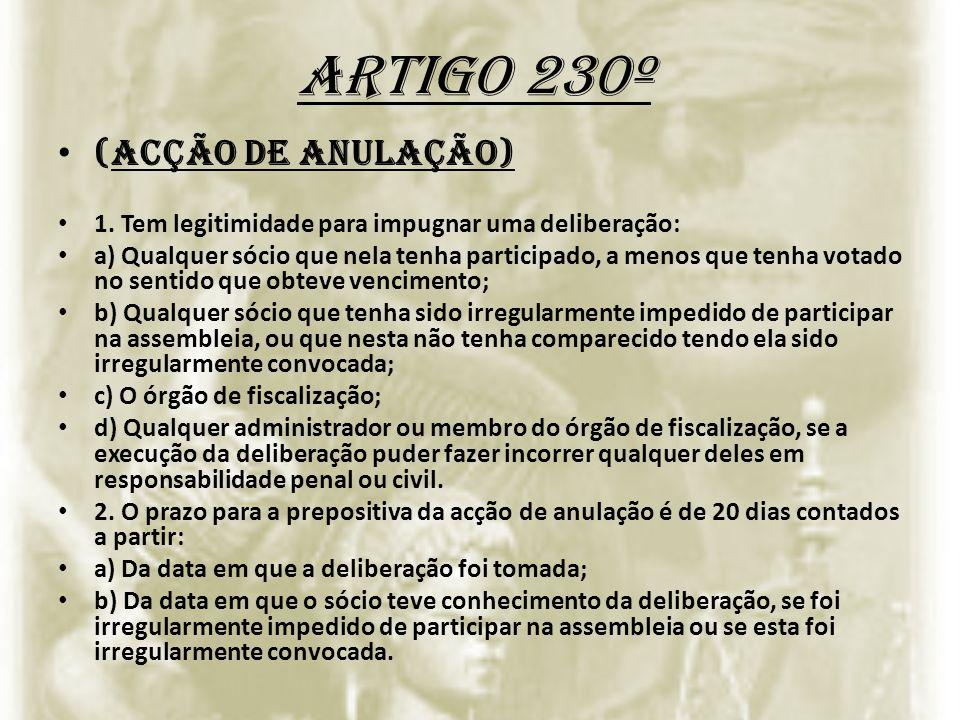 Artigo 230º (Acção de anulação)