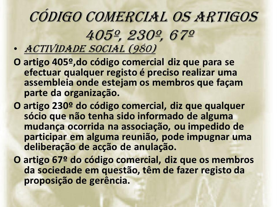 código comercial os artigos 405º, 230º, 67º
