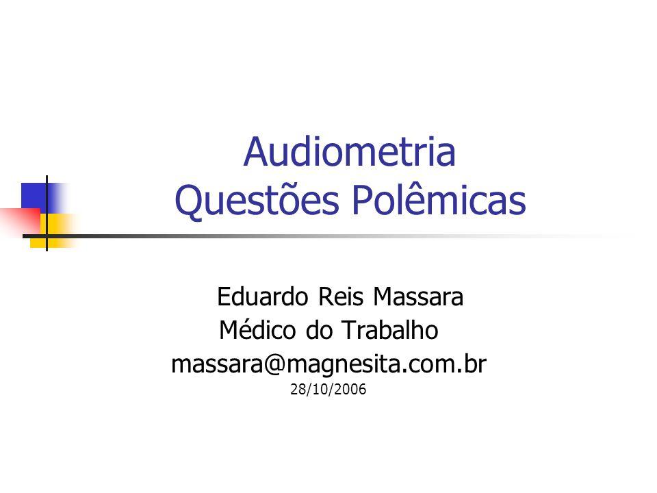 Audiometria Questões Polêmicas