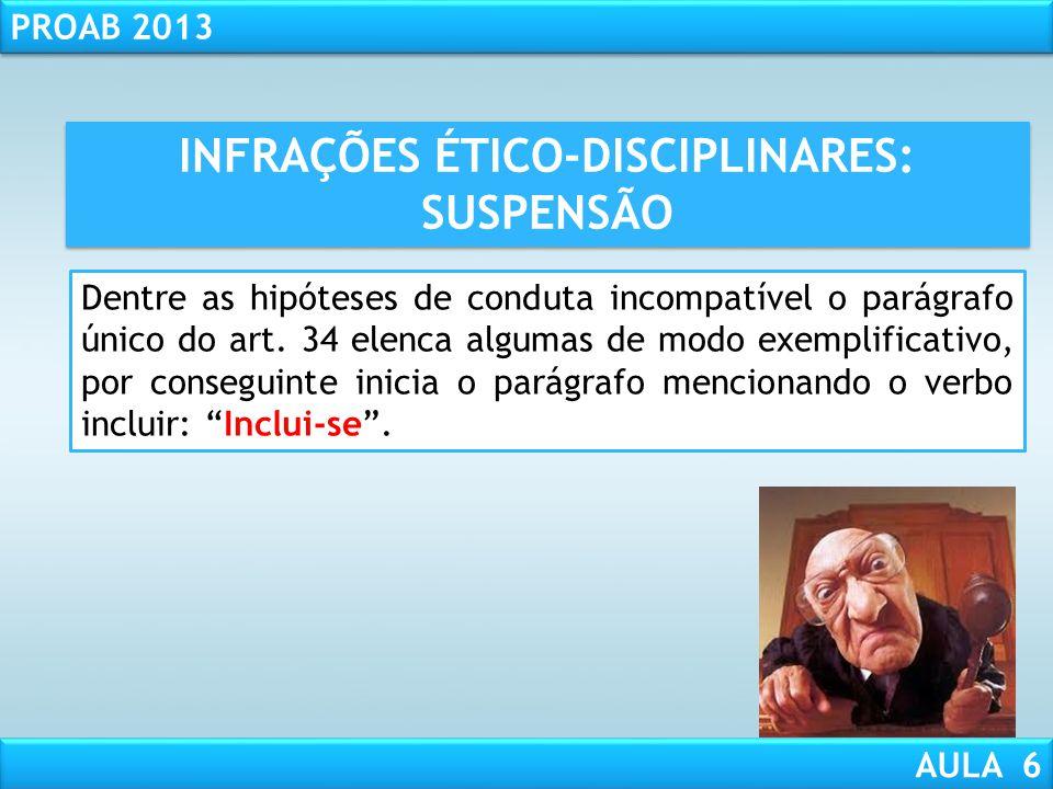 INFRAÇÕES ÉTICO-DISCIPLINARES: SUSPENSÃO
