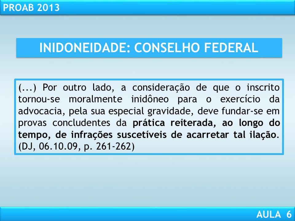 INIDONEIDADE: CONSELHO FEDERAL