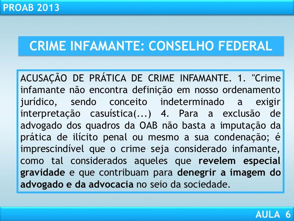 CRIME INFAMANTE: CONSELHO FEDERAL