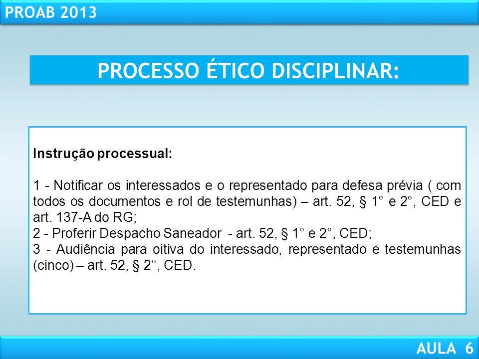 PROCESSO ÉTICO DISCIPLINAR: