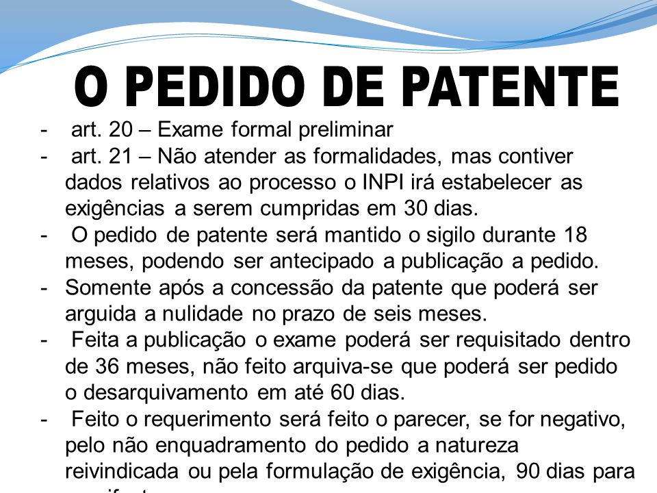 O PEDIDO DE PATENTE art. 20 – Exame formal preliminar
