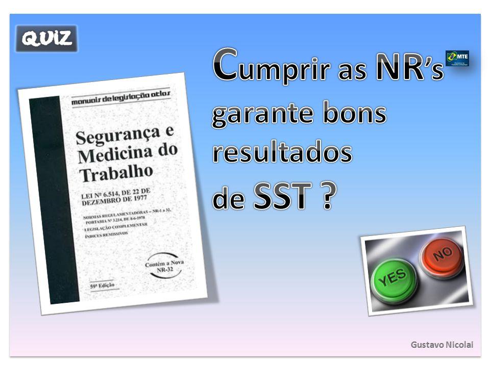 Cumprir as NR's garante bons resultados de SST Gustavo Nicolai