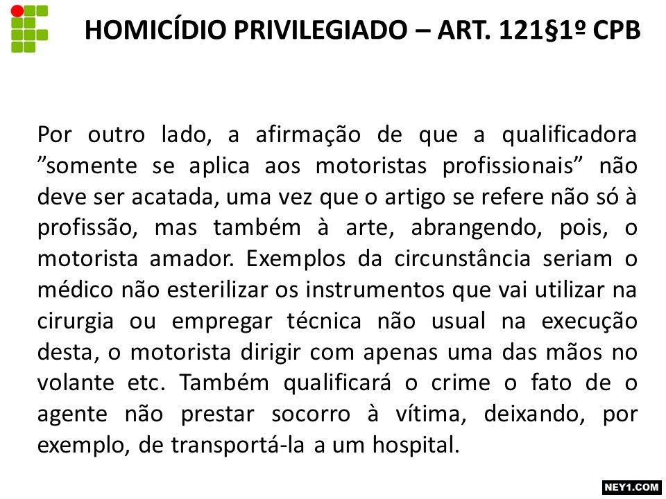 HOMICÍDIO PRIVILEGIADO – ART. 121§1º CPB