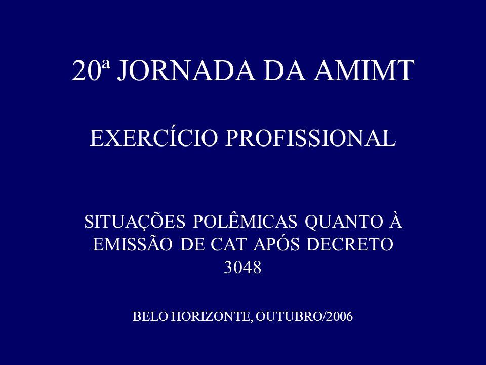 20ª JORNADA DA AMIMT EXERCÍCIO PROFISSIONAL
