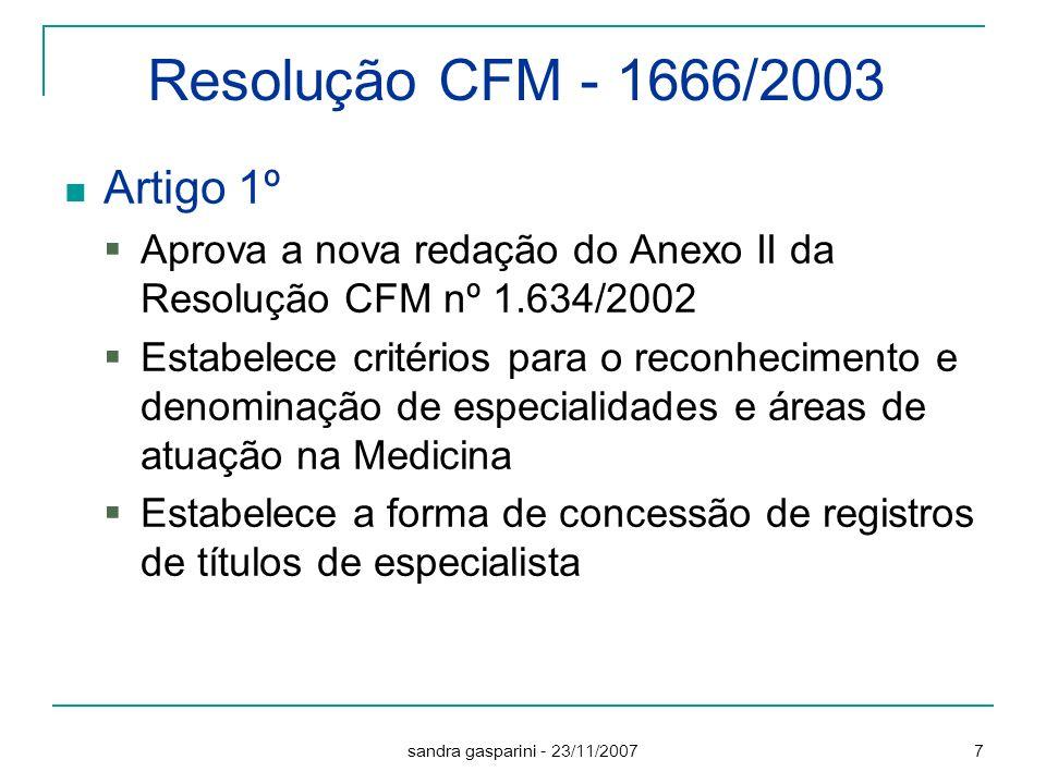 Resolução CFM - 1666/2003 Artigo 1º