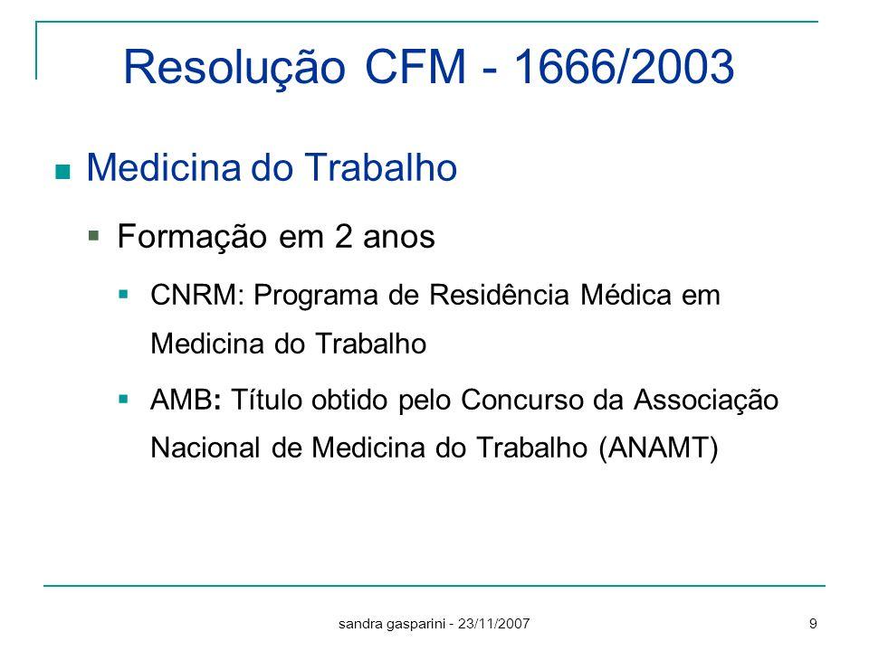 Resolução CFM - 1666/2003 Medicina do Trabalho Formação em 2 anos