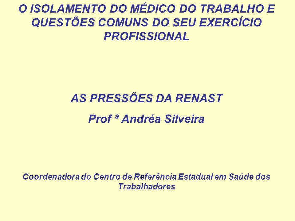 O ISOLAMENTO DO MÉDICO DO TRABALHO E QUESTÕES COMUNS DO SEU EXERCÍCIO PROFISSIONAL