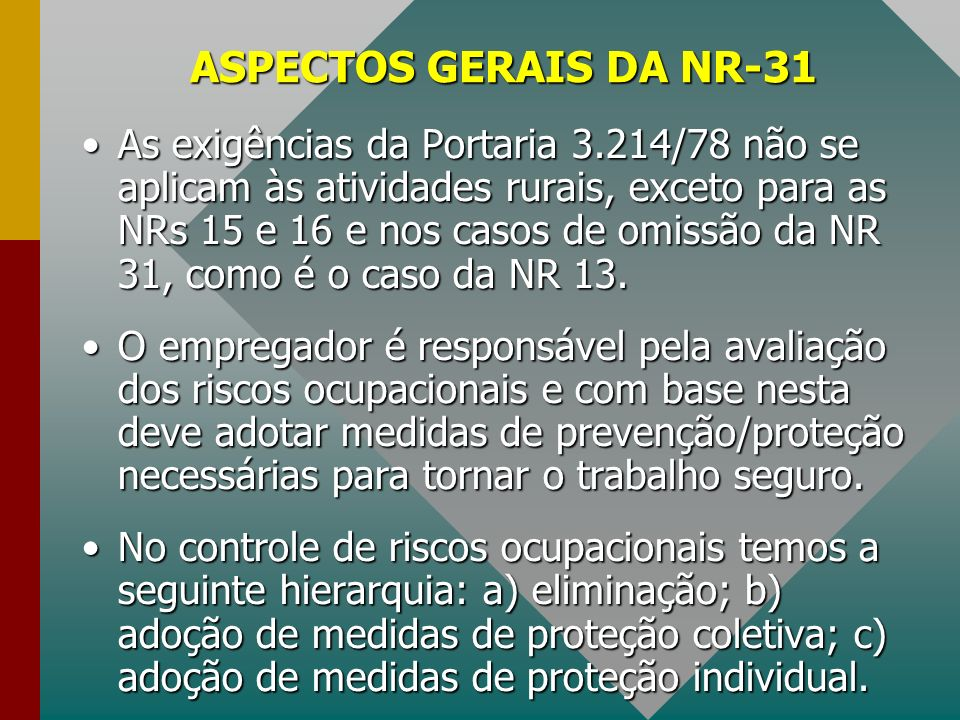 ASPECTOS GERAIS DA NR-31