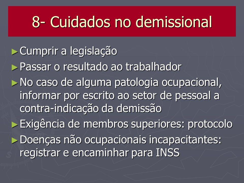 8- Cuidados no demissional