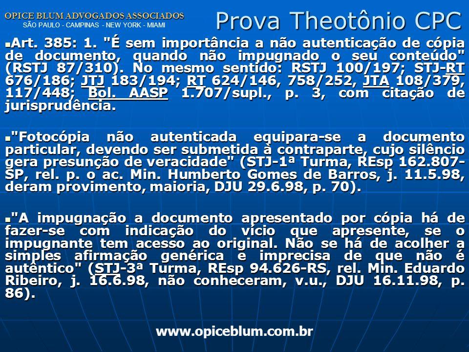 Prova Theotônio CPC OPICE BLUM ADVOGADOS ASSOCIADOS SÃO PAULO - CAMPINAS - NEW YORK - MIAMI.