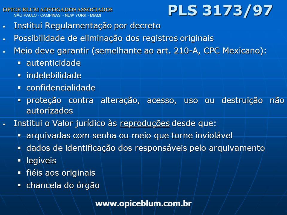 PLS 3173/97 Institui Regulamentação por decreto
