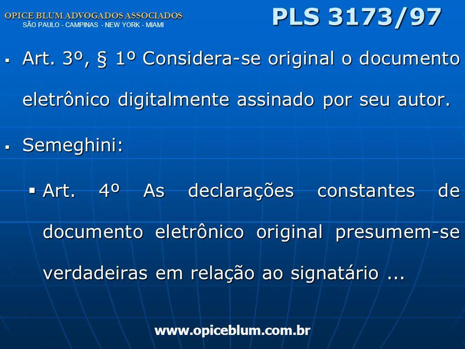 PLS 3173/97 OPICE BLUM ADVOGADOS ASSOCIADOS SÃO PAULO - CAMPINAS - NEW YORK - MIAMI.